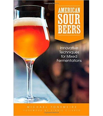 Libro American Sour Beers: Innovative techniques