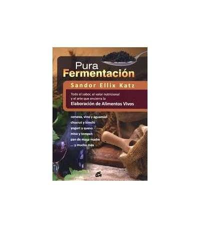 Pura fermentacion